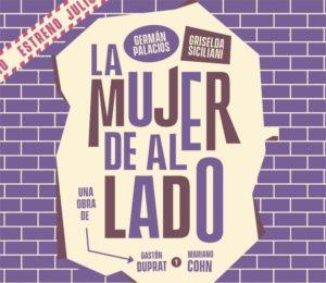 """""""La mujer de al lado"""" estrena el 17 de julio con Griselda Siciliani y Germán Palacios"""