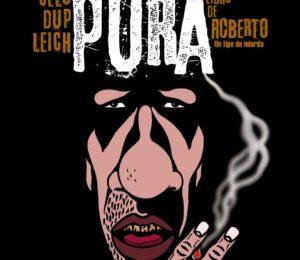 Comics: Mierda Pura, Nuevo Lanzamiento.