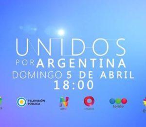 """""""Unidos por Argentina""""  mega evento solidario por la Televisión abierta"""